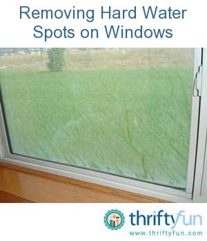 This guide is about removing hard water spots. Sometimes the water from the sink or a sprinkler can make stubborn water spots on your windows.