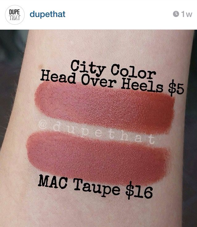 "Dupe for Mac Taupe = City Color Cosmetics Head Over Heels, from ""dupethat"" on Instagram."