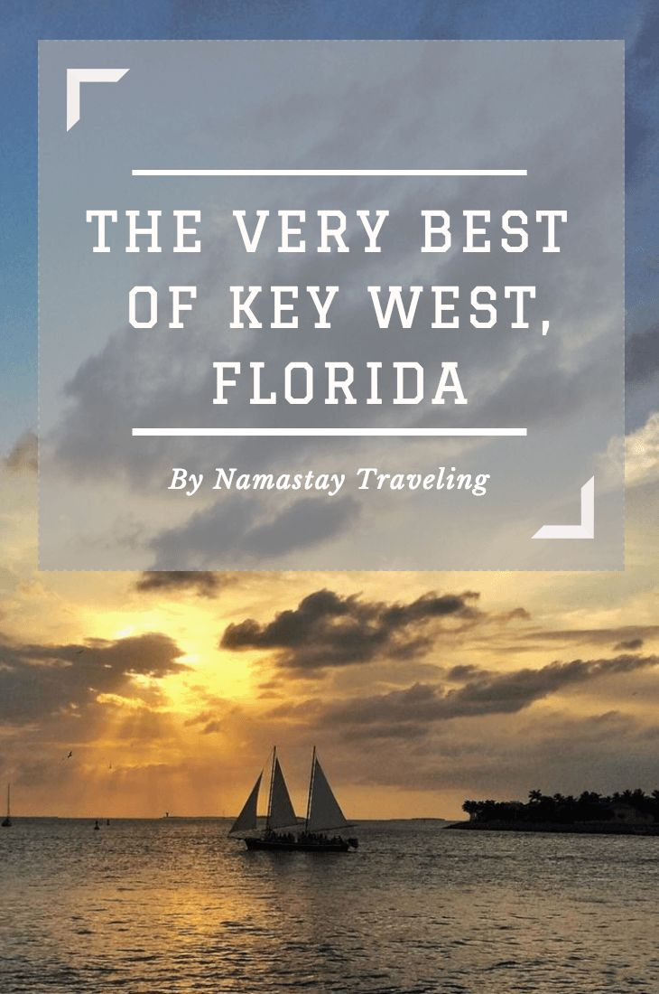The very best things to do in Key West, Florida! And where to find the most delicious key lime pie.