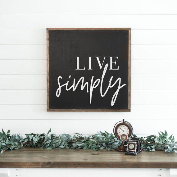 Live Simply Sign Large Sign Framed Wood Sign Farmhouse Decor Living Room Sign Inspirational Sign Simple Wood Frame Sign Inspirational Signs Neutral Decor