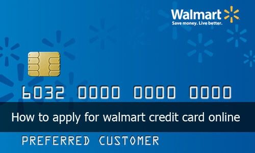 Walmart credit card How to apply for Walmart credit Card