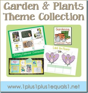 Garden & Plants Theme Collection...printables, books, and ideas from 1+1+1=1