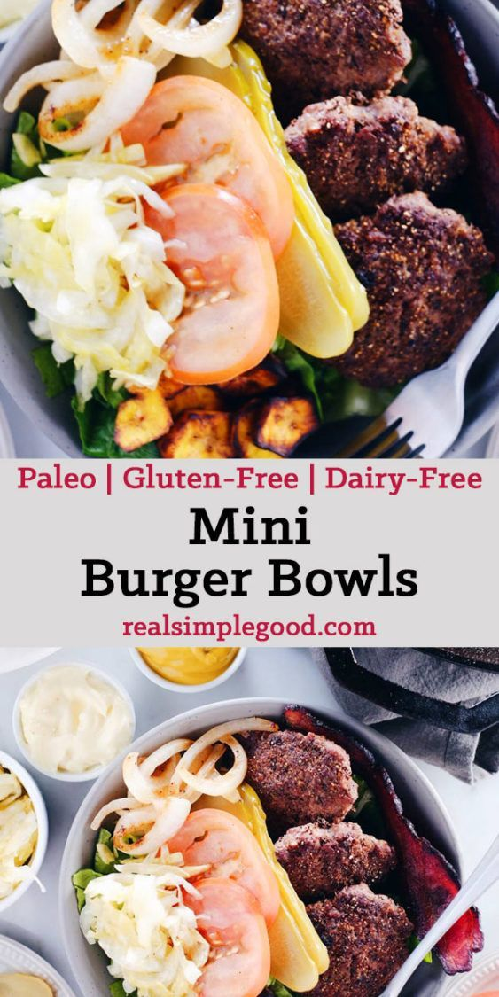 These mini burger bowls are simple, easy to throw together and full of all the goodness you need and want - healthy fats, protein, veggies and greens! Paleo, Gluten-Free + Dairy-Free.   realsimplegood.com