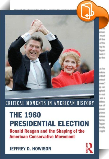The 1980 Presidential Election    ::  <P>Ronald Reagan's victory in the 1980 presidential election marked a watershed moment in the history of the United States, heralding the triumph of the American conservative movement. Once a supporter of the New Deal, Reagan had come to symbolize the union of three diverse forms of conservatism—anti-communism, social traditionalism, and libertarianism—that were increasingly intertwined under the banner of the Republican Party. The unlikely develop...