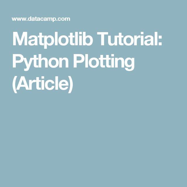 Matplotlib Tutorial: Python Plotting (Article)