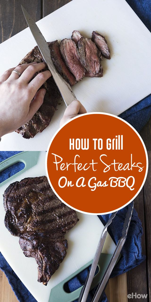 Got a gas grill? You can still make the perfect steak because you can control the heat (plus, they're easier to clean). We show you here how to cook a flat iron steak and a bone in ribeye on a gas barbeque here:  http://www.ehow.com/how_5632949_grill-perfect-steak-gas.html?utm_source=pinterest.com&utm_medium=referral&utm_content=freestyle&utm_campaign=fanpage