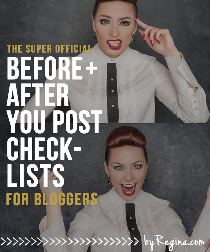 Before + After Checklists for Your Blog Posts (and a free download) - by Regina [for bloggers // creative businesses // and you]