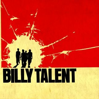... Billy Talent...