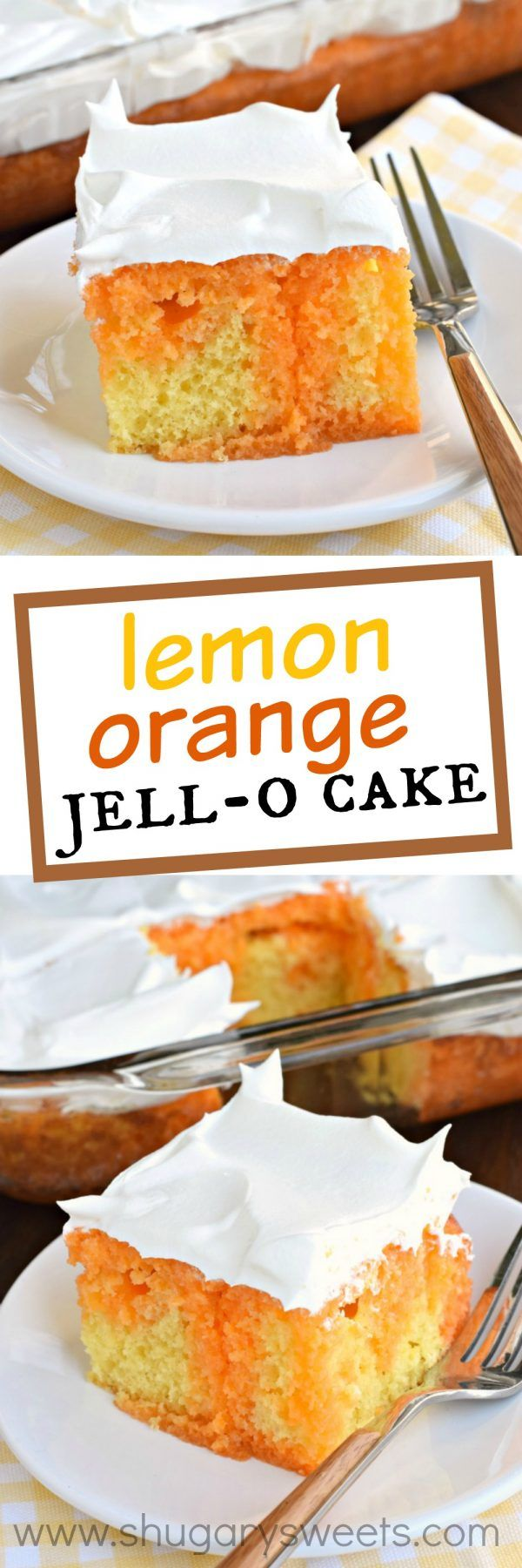 This Lemon Orange JELL-O cake is a refreshing treat at the end of the day. Made with a lemon cake and orange gelatin, you'll love the texture!