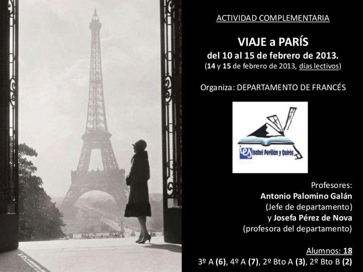 Proyecto de trabajo durante el viaje de seis días a París (febrero 2013) con 18 alumnos de francés del IES Isabel Perillán y Quirós (Campo de Criptana, España)