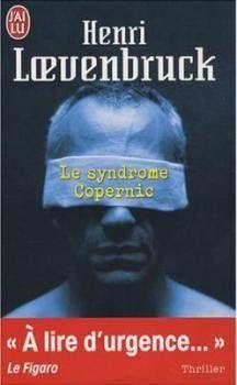 L'evasion et les mots ... et les lettres s'envolent...: Le Syndrome Copernic - Henri Loevenbruck