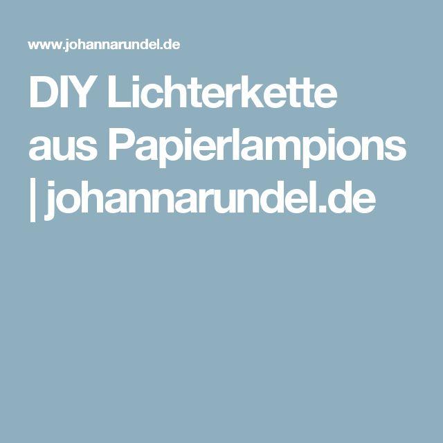 DIY Lichterkette aus Papierlampions | johannarundel.de