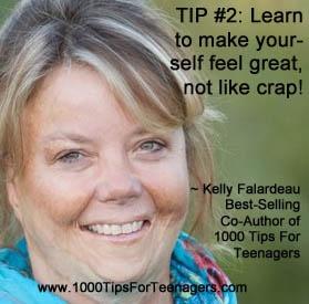 Kelly Falardeau's Tip for Teenagers #1000Tips4Teens #kellyfalardeau