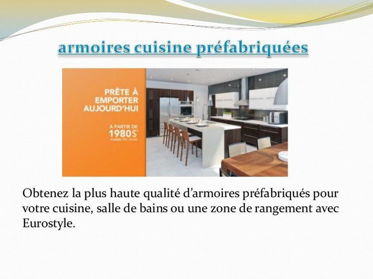 Armoires cuisine préfabriquées by armoirescuisineprefabriquees via slideshare