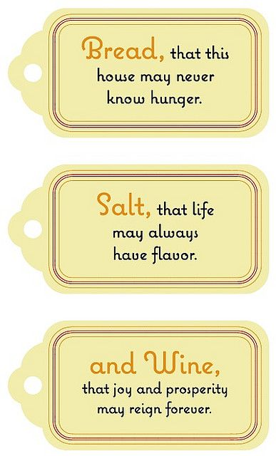 Printable Bread/Salt/and Wine Quotes- Labels... idea: a gift basket with some simple