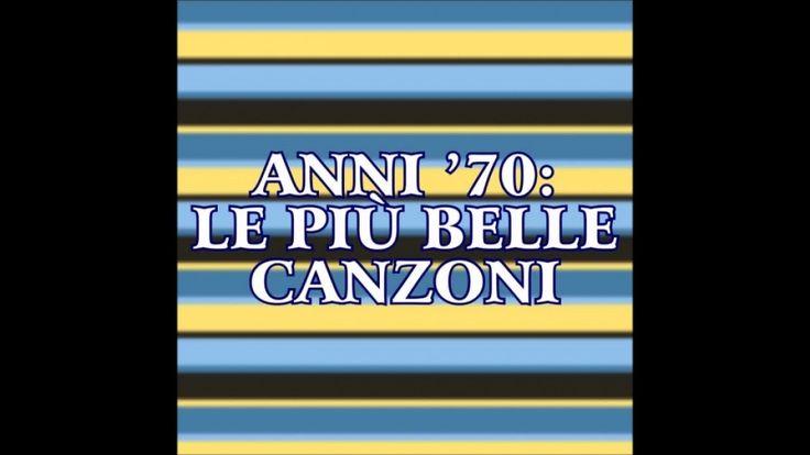 Musica italiana anni 70 (33 successi da ascoltare)