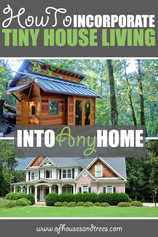 How to Incorporate Tiny House Living Into Any Home | A tiny home may not be in your future, but what about a tinier, simpler life? Here are a few things we can all learn from the tiny house living movement. Click through to read more on this project as well as posts about architecture, interior design and sustainability at www.ofhousesandtrees.com.