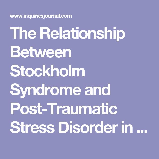 The Relationship Between Stockholm Syndrome and Post-Traumatic Stress Disorder in Battered Women - Inquiries Journal