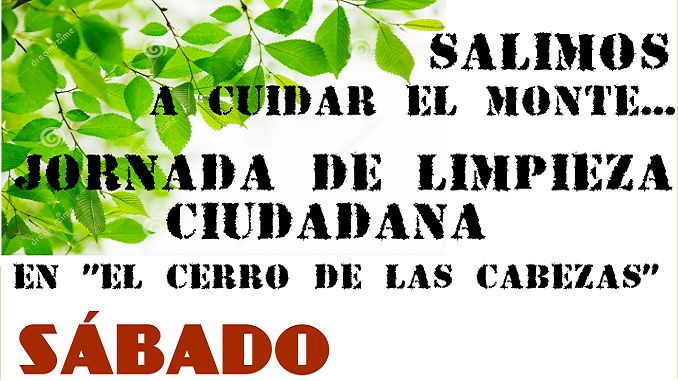 Limpieza y recogida de basura ciudadana en El Cerro de Las Cabezas. El evento partirá a las 18:00 horas desde la Fuente del Matadero.