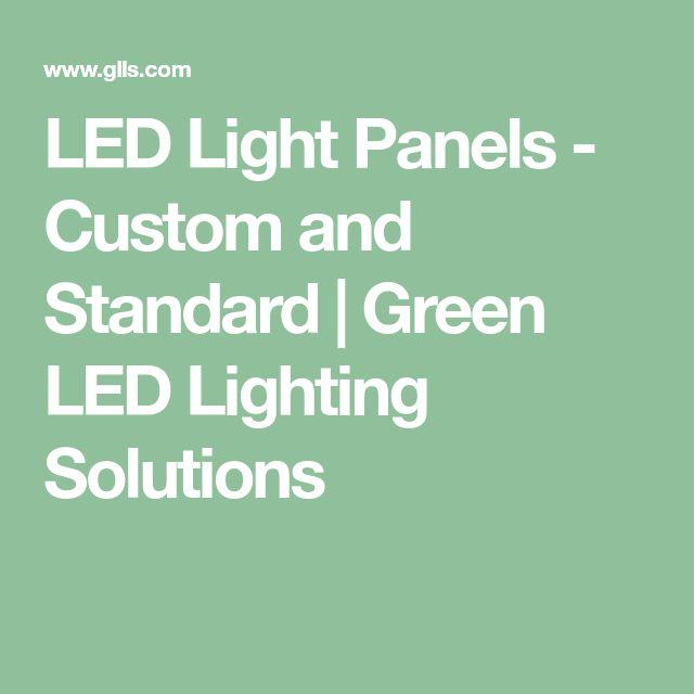 LED Light Panels - Custom and Standard | Green LED Lighting Solutions