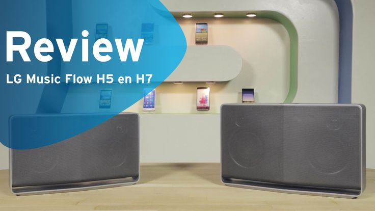LG Music Flow H5 en H7 review (Dutch)
