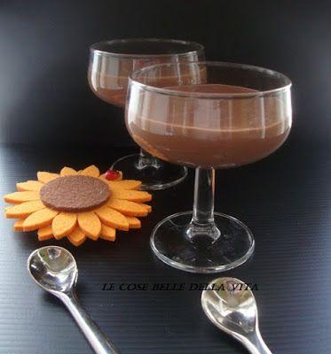 Le Cose Belle della Vita: Budino al cioccolato fondente