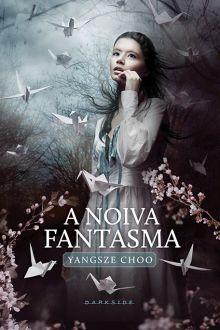 A Noiva Fantasma, livro da DarkSide Books