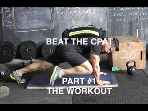 BEAT THE CPAT part #1 THE WORKOUT - YouTube