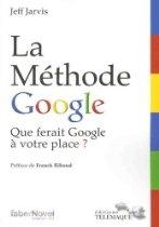 La méthode Google : que ferait Google à votre place ?