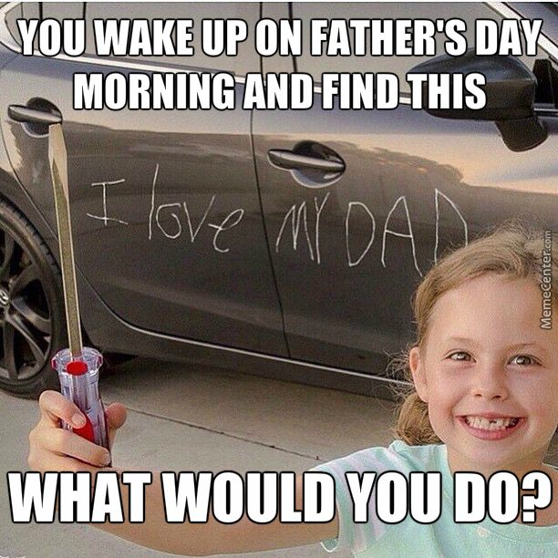 22 Funny Father S Day Memes To Send To Your Old Man 2019 Funny Gallery Funny Fathers Day Memes Father S Day Memes Happy Fathers Day Funny