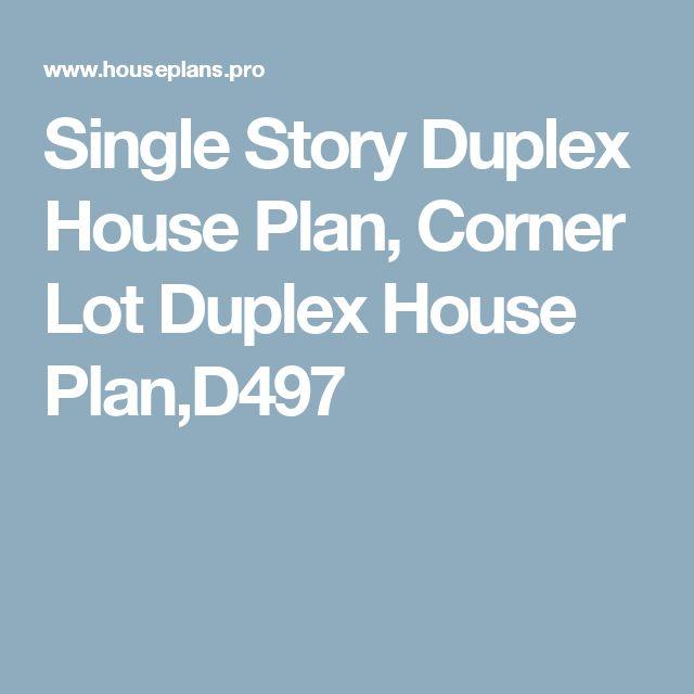 17 best ideas about duplex house on pinterest duplex for Single story duplex