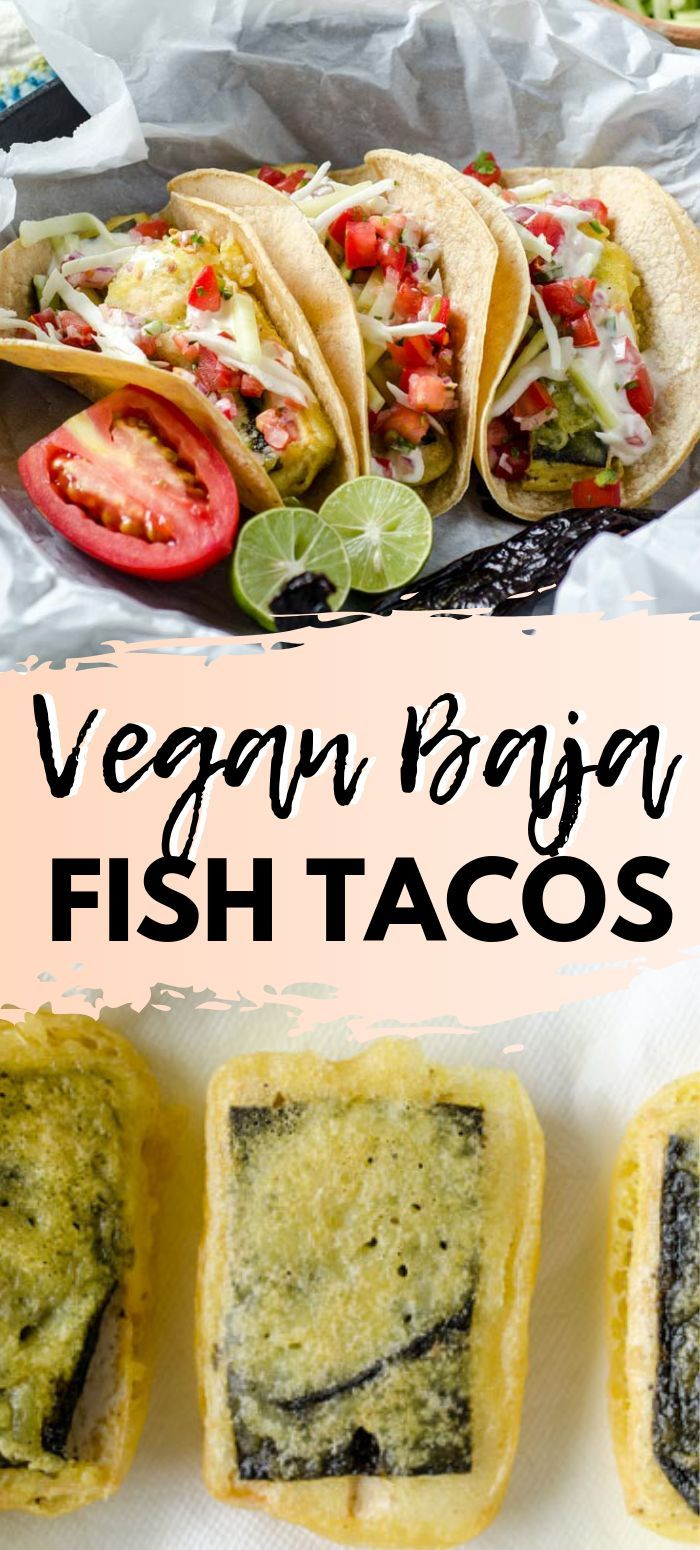 Vegan Baja Fish Tacos, one of the best versions of vegan tacos out there!! Crisp…
