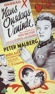 Hans onsdagsveninde (1943) Hun er hans elskerinde om onsdagen, men en dag vil hun mere.