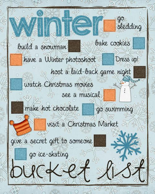 winter bucketlist.  Would like to change some of the items but the colors and graphics are cute.  need to just make my own.