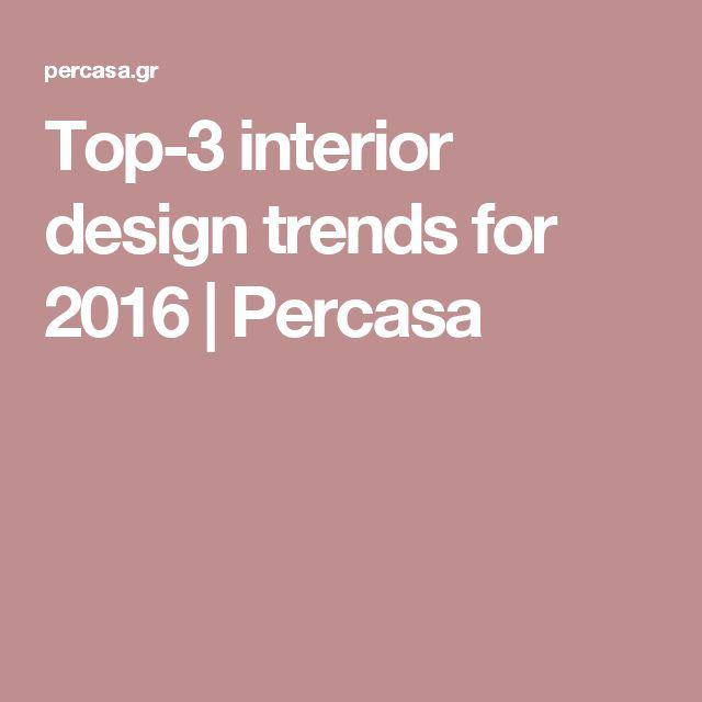 Top-3 interior design trends for 2016 | Percasa