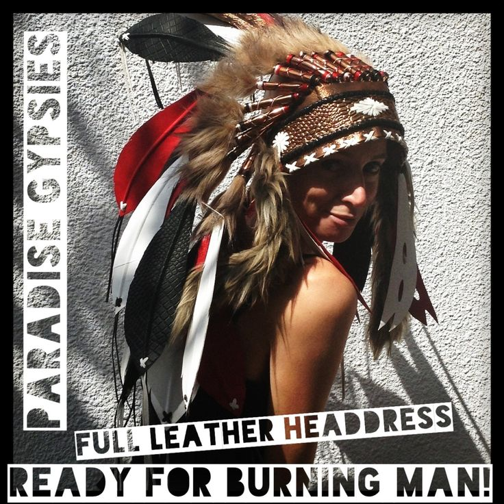 Our exclusive designs for BURNING MAN banned feather headdresses equals our FULL LEATHER HEADDRESS....email info@paradise-gypsies.com , LAST ORDERS...any colours !! Paradise Gypsies. Copyright 2013. This work is registered with UK Copyright Service.