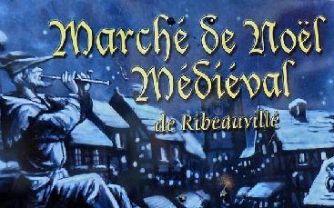 """Le marché de Noël de Ribeauvillé : une ambiance médiévale  : La commune de Ribeauvillé nichée au cœur du vignoble alsacien est une très belle cité médiévale. A l'approche des fêtes de fin d'année, la """"Cité des Ménétriers"""" vous invite à remonter le temps à l'occasion de son marché de Noël médiéval : une fête des plus pittoresques !"""