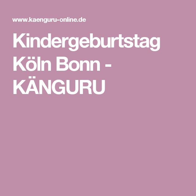 Kindergeburtstag Köln Bonn - KÄNGURU