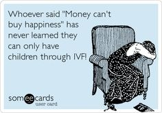 The 30 Best Someecards for Infertility + IVF | Babble: