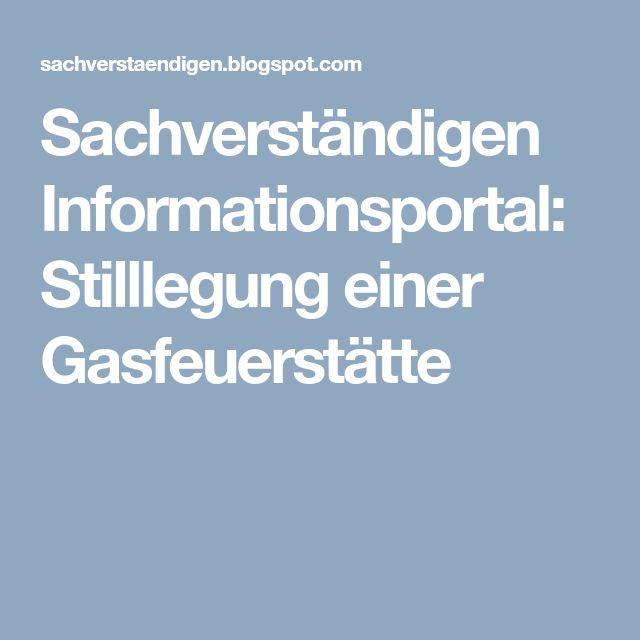 Sachverständigen Informationsportal: Stilllegung einer Gasfeuerstätte