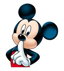 Shh. Mickey doesn't want to the secret given away.