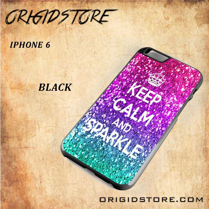 KEEP CALM AND SPARKLE Snap on 2D Black and White Or 3D Suitable With Image For Iphone 6 Case
