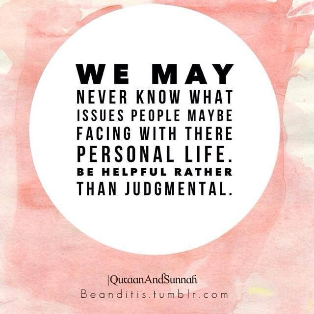 ... Be helpful rather than judgemental.