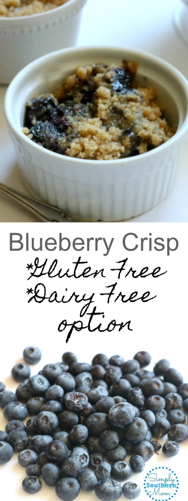 Delicious blueberry crisp recipe is perfect for summer! Gluten Free and Dairy Free options are included.