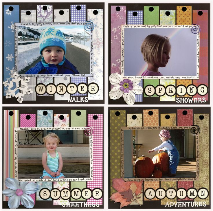 Seasons of Maddie - Scrapbook.com I like the strips of paper in the back ground to set the tone for the season. Something like this might be fun with all four seasons framed and hung. Family pictures in each season maybe?