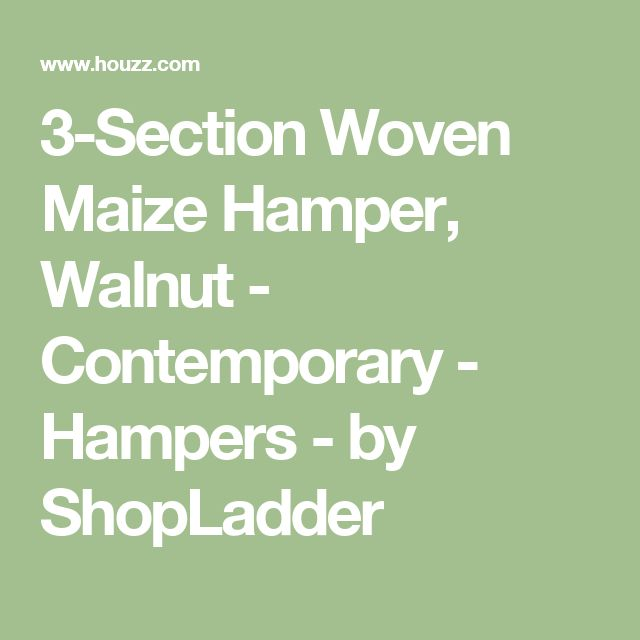 3-Section Woven Maize Hamper, Walnut - Contemporary - Hampers - by ShopLadder