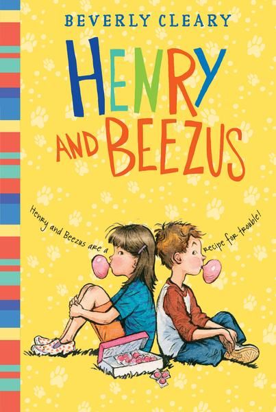Henry and Beezus by Beverly Cleary (3rd grade)