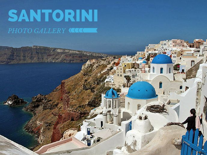 Santorini Photo Gallery - The Trusted Traveller