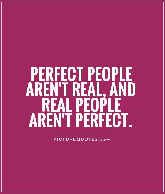 Get 20+ Not Perfect Quotes Ideas On Pinterest Without