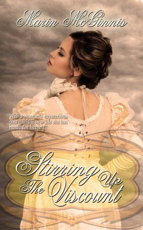 <3 <3 <3 <3 + Stirring Up The Viscount by Marin McGinnes - Got Romance! Reviews